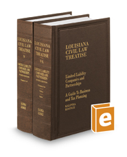 Limited Liability Companies and Partnerships: A Guide to Business and Tax Planning, 4th (Vols. 9-9A, Louisiana Civil Law Treatise Series)