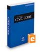 California Civil Code, 2018 ed. (California Desktop Codes)