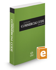 California Commercial Code Annotated, 2021 ed. (California Desktop Codes)