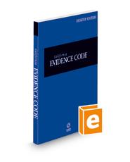 California Evidence Code, 2022 ed. (California Desktop Codes)