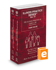 The Illinois Practice of Family Law, 2018 ed. (Vol. 12 & 13, Illinois Practice Series)