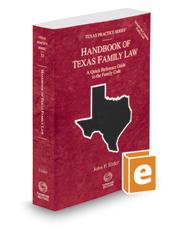 Handbook of Texas Family Law, 2017-2018 ed. (Vol. 33, Texas Practice Series)
