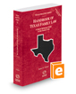 Handbook of Texas Family Law, 2018-2019 ed. (Vol. 33, Texas Practice Series)