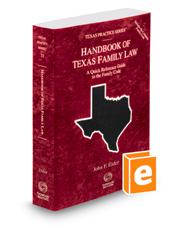 Handbook of Texas Family Law, 2020-2021 ed. (Vol. 33, Texas Practice Series)