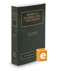 Berman's Florida Civil Procedure, 2018 ed. (Vol. 4, Florida Practice Series)