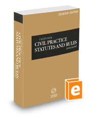 California Civil Practice Statutes and Rules Annotated, 2021 ed. (California Desktop Codes)