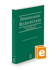 Pennsylvania Rules of Court - Local Central, 2021 ed. (Vol. IIIA, Pennsylvania Court Rules)