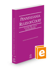Pennsylvania Rules of Court - Local Central, 2021 revised ed. (Vol. IIIA, Pennsylvania Court Rules)