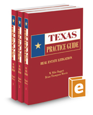 Real Estate Litigation, 2017 ed. (Texas Practice Guide)