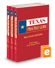 Real Estate Litigation, 2018 ed. (Texas Practice Guide)