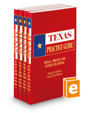Wills, Trusts and Estate Planning, 2018 ed. (Texas Practice Guide)