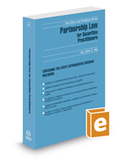 Partnership Law For Securities Practitioners, 2016-2017 ed.
