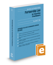 Partnership Law For Securities Practitioners, 2017-2018 ed.