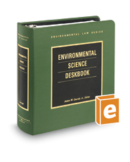Environmental Science Deskbook (Environmental Law Series)