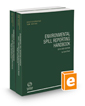 Environmental Spill Reporting Handbook, 2019-2020 ed. (Environmental Law Series)
