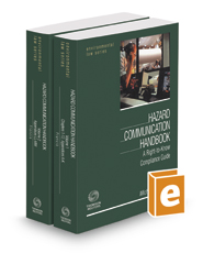 Hazard Communication Handbook: A Right-to-Know Compliance Guide, 2016-2017 ed. (Environmental Law Series)