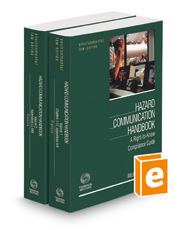 Hazard Communication Handbook: A Right-to-Know Compliance Guide, 2017-2018 ed. (Environmental Law Series)