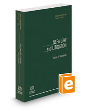 NEPA Law and Litigation, 2d, 2018 ed. (Environmental Law Series)