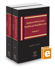 Employee Medical Leave, Benefits, and Disabilities Laws, 2020 ed.