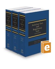 Aviation Tort and Regulatory Law, 2017 ed.