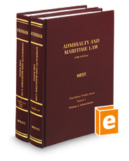 Schoenbaum's Admiralty & Maritime Law 5th (Practitioner Treatise Series)