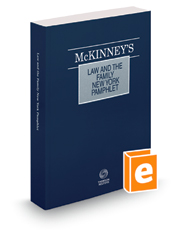 McKinney's® Law and the Family—New York, 2018 ed.