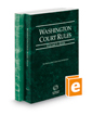 Washington Court Rules - State and Federal, 2017 ed. (Vols. I & II, Washington Court Rules)