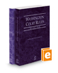 Washington Court Rules - State and Federal, 2022 ed. (Vols. I & II, Washington Court Rules)