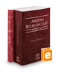 Arizona Rules of Court - State and Federal, 2017 ed. (Vols. I & II, Arizona Court Rules)