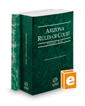 Arizona Rules of Court - State and Federal, 2020 ed. (Vols. I & II, Arizona Court Rules)