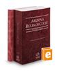 Arizona Rules of Court - State and Federal, 2021 ed. (Vols. I & II, Arizona Court Rules)