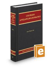 Colorado Appellate Law and Practice, 2d (Vol. 18, Colorado Practice Series)