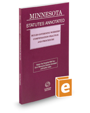 Rules Governing Workers' Compensation Practice and Procedure, 2016-2017 ed. (Minnesota Statutes Annotated)