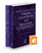 Virginia Court Rules and Procedure - State and Federal, 2020 ed. (Vols. I & II, Virginia Court Rules)