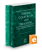 Virginia Court Rules and Procedure - State and Federal, 2021 ed. (Vols. I & II, Virginia Court Rules)