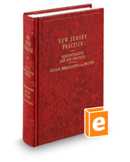 Administrative Law and Practice, 2d (Vol. 37, New Jersey Practice Series)