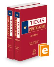 Civil Trial, 2021 ed. (Texas Practice Guide)