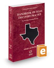 Handbook on Texas Discovery Practice, 2016-2017 ed. (Vol. 47, Texas Practice Series)