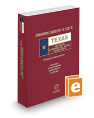 Anderson, Bartlett & East's Texas Uniform Commercial Code Annotated, 2016-2017 ed. (Texas Annotated Code Series)