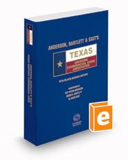Anderson, Bartlett & East's Texas Uniform Commercial Code Annotated, 2017-2018 ed. (Texas Annotated Code Series)