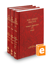 Workers' Compensation Law, 3d (Vols. 38 - 39A, New Jersey Practice Series)