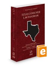Consumer Law Handbook, 2021 ed. (Vol. 28A, Texas Practice Series)