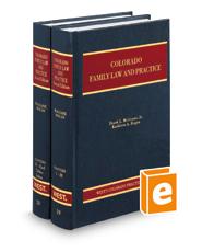 Colorado Family Law and Practice, 2d (Vols. 19 and 20, Colorado Practice Series)