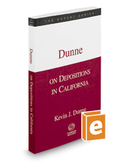 Dunne on Depositions in California, 2016-2017 ed.  (The Expert Series)