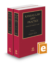 Kansas Family Law, 2016-2017 ed. (Vols. 1 and 2, Kansas Law and Practice)