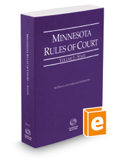 Minnesota Rules of Court - State, 2016 ed. (Vol. I, Minnesota Court Rules)