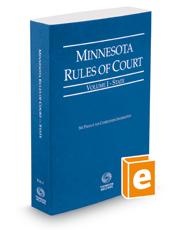 Minnesota Rules of Court - State, 2018 ed. (Vol. I, Minnesota Court Rules)