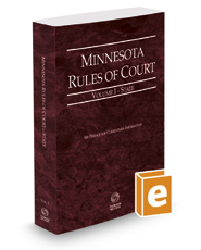 Minnesota Rules of Court - State, 2019 ed. (Vol. I, Minnesota Court Rules)