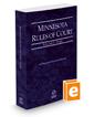 Minnesota Rules of Court - State, 2020 ed. (Vol. I, Minnesota Court Rules)