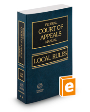 Federal Court of Appeals Manual, Local Rules, 2018 ed.